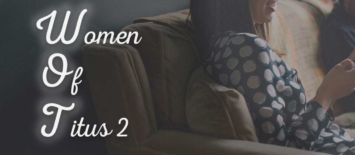 Discovering Women of Titus 2