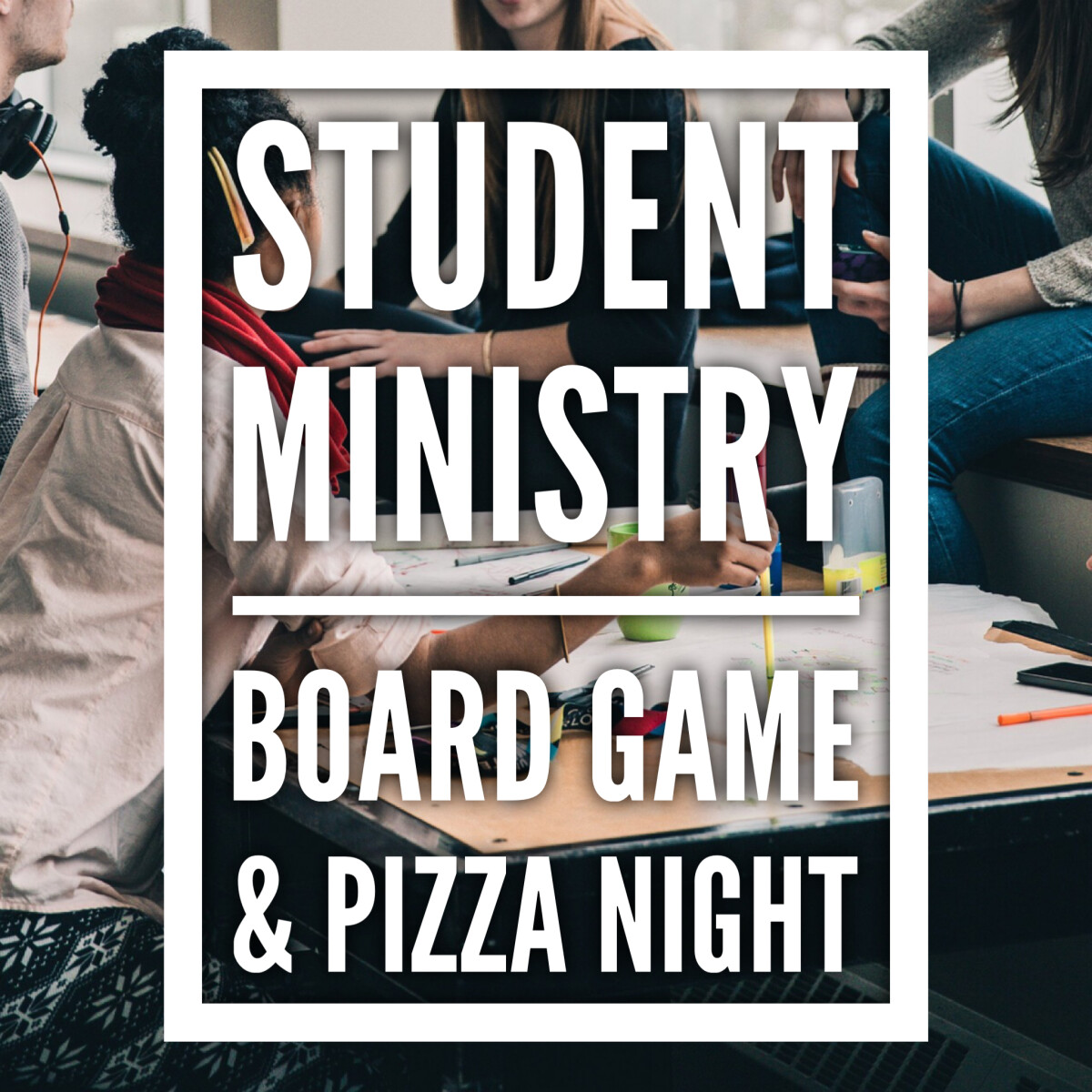Student Ministry Board Game & Pizza Night