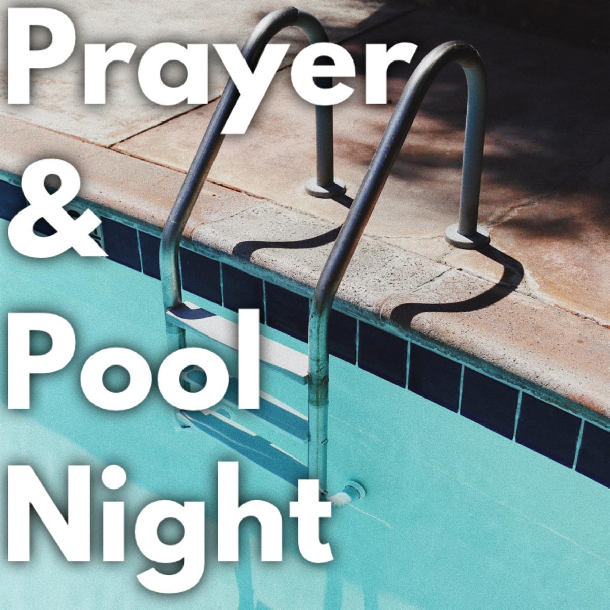 Prayer & Pool Night
